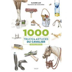 1000 trucs et astuces de cavalier – Claude Lux